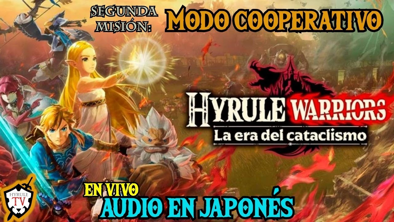 En Vivo Modo Cooperativo 2da Mision Hyrule Warriors Age Of Calamity Youtube
