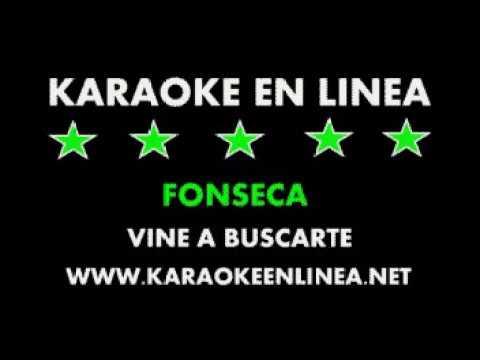 Fonseca Vine a Buscarte Karaoke