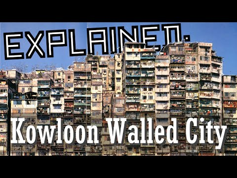 Explained: Kowloon Walled City