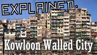 Video Explained: Kowloon Walled City download MP3, 3GP, MP4, WEBM, AVI, FLV November 2017