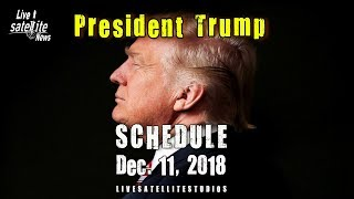 President Trump's Schedule for Tuesday, December 11, 2018