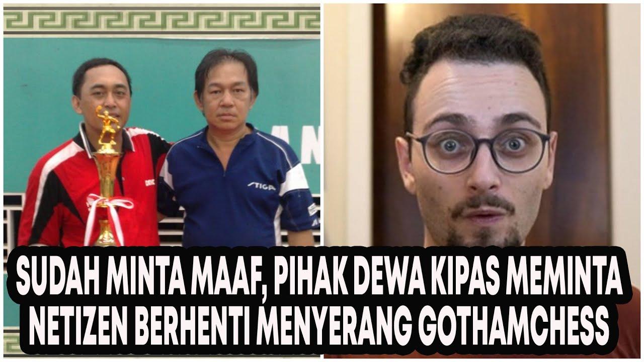YouTuber GothamChess Minta Maaf, Pihak Dewa Kipas Meminta Netizen Indonesia Berhenti Menyerang!
