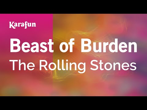 Karaoke Beast Of Burden - The Rolling Stones *