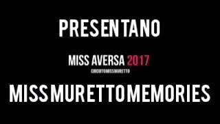 Momenti Memorabili Miss Aversa 2017