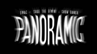 D-Mac - Panoramic (feat. sage the gemini & show banga)