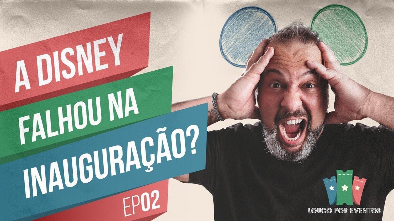 A DISNEY FALHOU NA INAUGURAÇÃO? EP-02 - YouTube