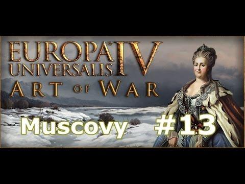 EU4: Art of War - Muscovy/Russia Part 13 |