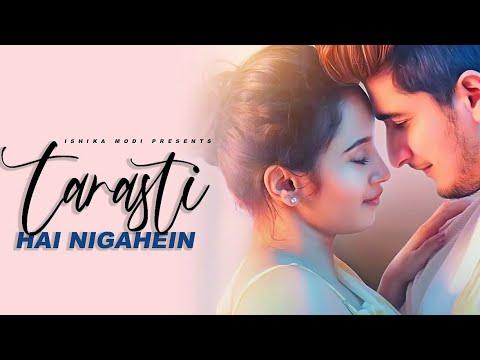 tarasti-hai-nigahen-meri-takti-hai-raahein-teri-  -new-romantic-sad-love-song-  -ye-kese-mai-batau- 