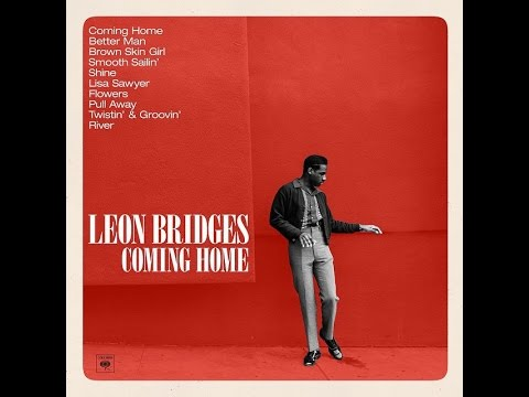 My Favorite NEW SOUL ARTIST: Leon Bridges