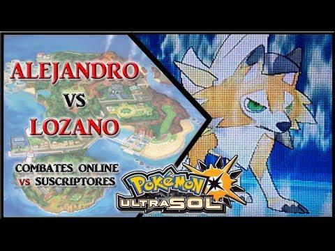 POKEMON ULTRASOL COMBATE ONLINE: ALEJANDRO vs LOZANO ( Mi Nuevo Team)