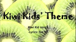 Kiwi kids theme- lyrics verson