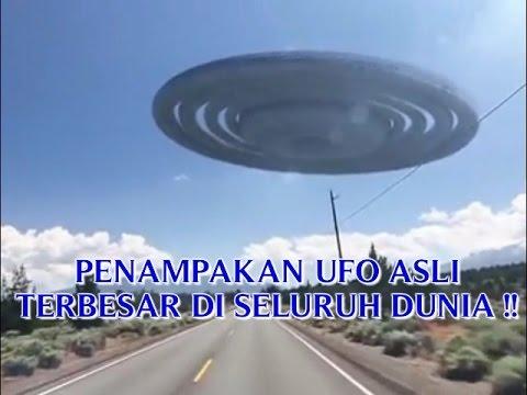 "VIDEO PENAMPAKAN UFO ASLI ""TERBESAR DI SELURUH DUNIA ..."
