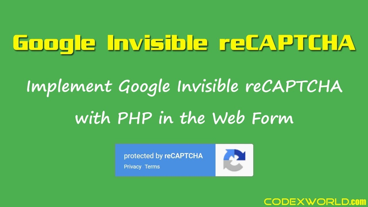 Google Invisible reCAPTCHA with PHP - CodexWorld