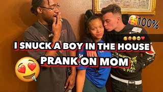 I Snuck A Boy In The House Prank