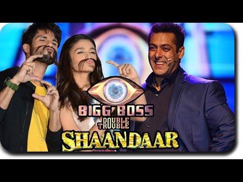 Bigg Boss 9 - Alia Bhatt & Shahid Kapoor Promotes SHAANDAAR