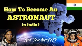 How To Become An Astronaut (Hindi) | NASA, ISRO Astronaut Selection | Soulfidence