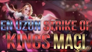 EN UZUN STRIKE OF KINGS MAÇI