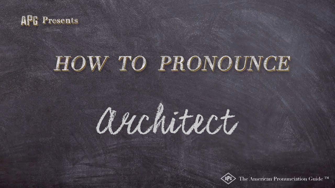 How to Pronounce Architect  Architect Pronunciation