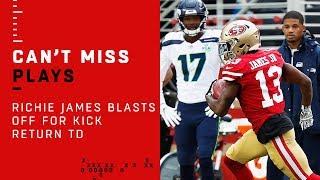 49ers WR Richie James BLASTS OFF for Kick Return TD!