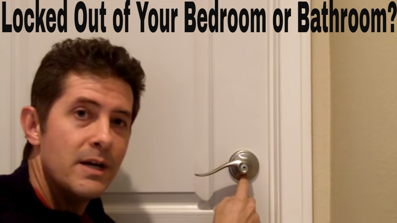 how to unlock a bedroom door locked out of your bedroom or bathroom 20590