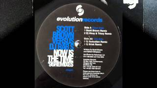"Scott Brown vs DJ Rab S- ""Now is the Time"" (Scott Brown remix"