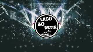 Lagu 30 detik || florida low bass