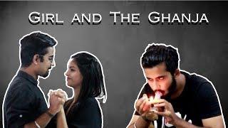GIRL AND THE GHANJA | Humour Mud | 2018