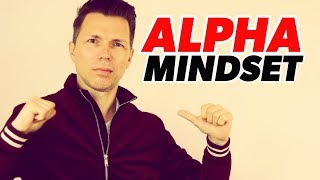 """How To Be An Alpha Male 