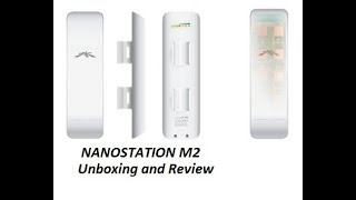 UBNT Ubiquiti NanoStation M2 (NSM2), Outdoor airMAX™ unboxing HINDI/URDU