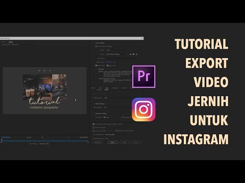 Tutorial Export Video Jernih untuk Instagram di Adobe Premiere Pro thumbnail