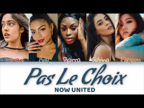 How Would If NOW UNITED Sing Pas Le Choix By Manal منال (Color Coded Lyrics)