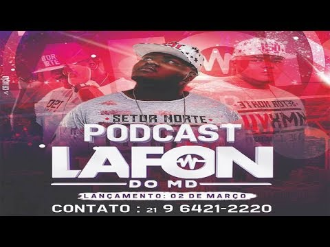 # PODCAST 010 DJ LAFON DO MD 2018