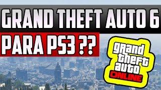 ¿GTA 6 para PS3? ¿Jugaré GTA 5 en PC? - Gameplay GTA 5 Online
