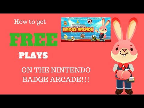 3 Ways to get FREE Plays on the NINTENDO BADGE ARCADE