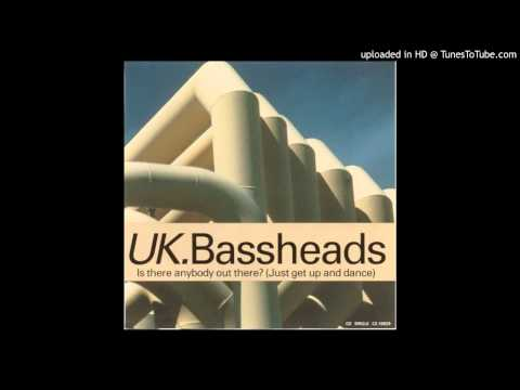 Bassheads - Is There Anybody Out There (Edit)