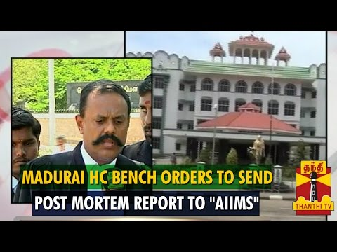 "Nurse Deepa's Death Case : ""Madurai HC Bench Orders To Send Post Mortem Report To Delhi AIIMS"""