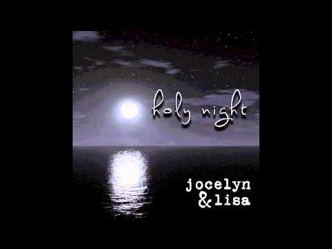 jocelyn & lisa - O Holy Night (bass&vox)