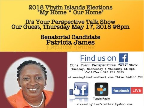 2018 Senatorial Candidate Patricia James and her political platform for the VI