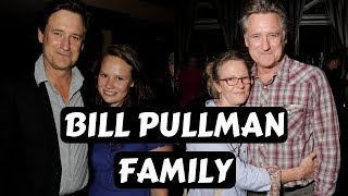 Actor Bill Pullman Family Photos with wife Tamara Hurwitz , son, daughter, brother, siblings
