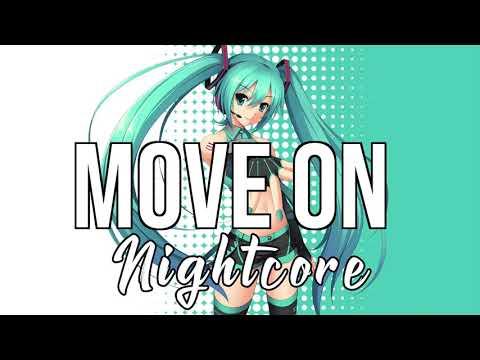 (NIGHTCORE) Move On - Mike Posner