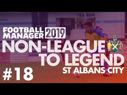 Non-League to Legend FM19 | ST ALBANS | Part 18 | HUDDERSFIELD | Football Manager 2019