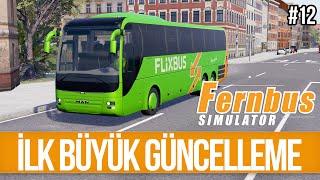 FERNBUS Simulator - İlk Büyük Güncelleme Geldi Ama... 12. Bölüm (Türkçe)