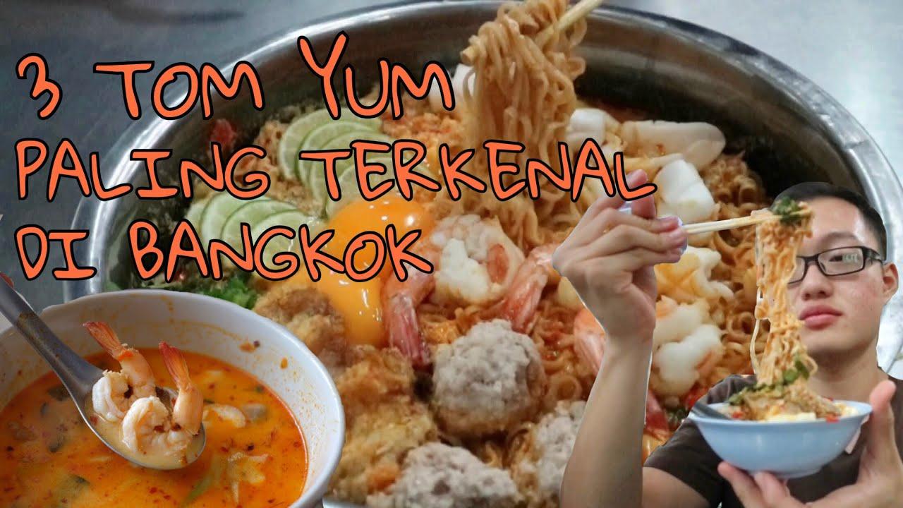 3 Tom Yum Paling Terkenal Di Bangkok Thailand Enak Ngak Ya