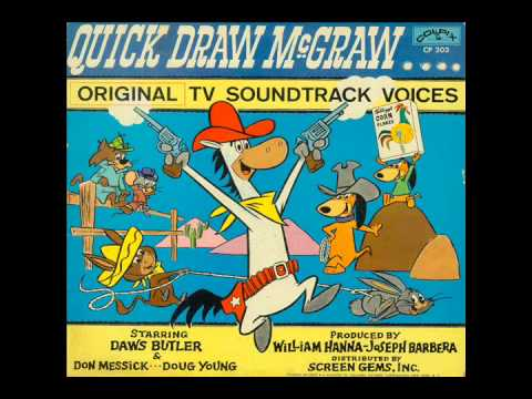 Quick Draw McGraw (Colpix CP 203) - Daws Butler, Don Messick and Doug Young