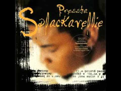 Splackavellie - Pressha