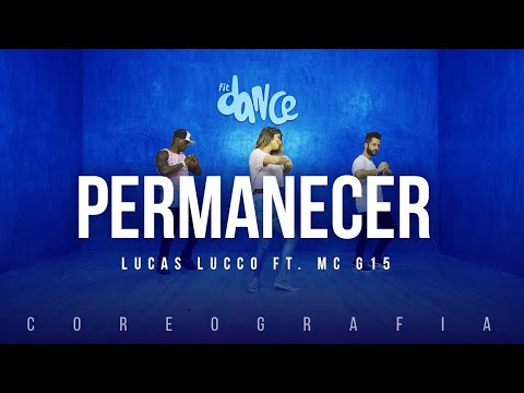 Permanecer - Lucas Lucco ft. MC G15 | FitDance TV (Coreografia) Dance Video