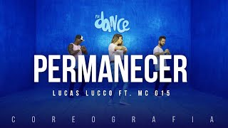 Permanecer Lucas Lucco Ft Mc G15 Fitdance Tv Coreografia Dance Audio
