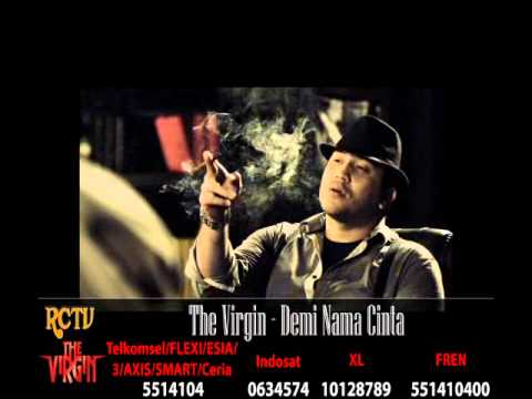 Video Clip The Virgin -- Demi Nama Cinta HIgh Quality .flv