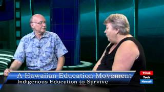 Pedagogy of Aloha: Creating a Hawaiian Education Movement with Ku Kahakalau