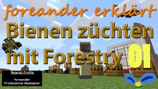 Mod Tutorial: Mit Forestry Bienen züchten E01 - Grundlagen - Modded Minecraft